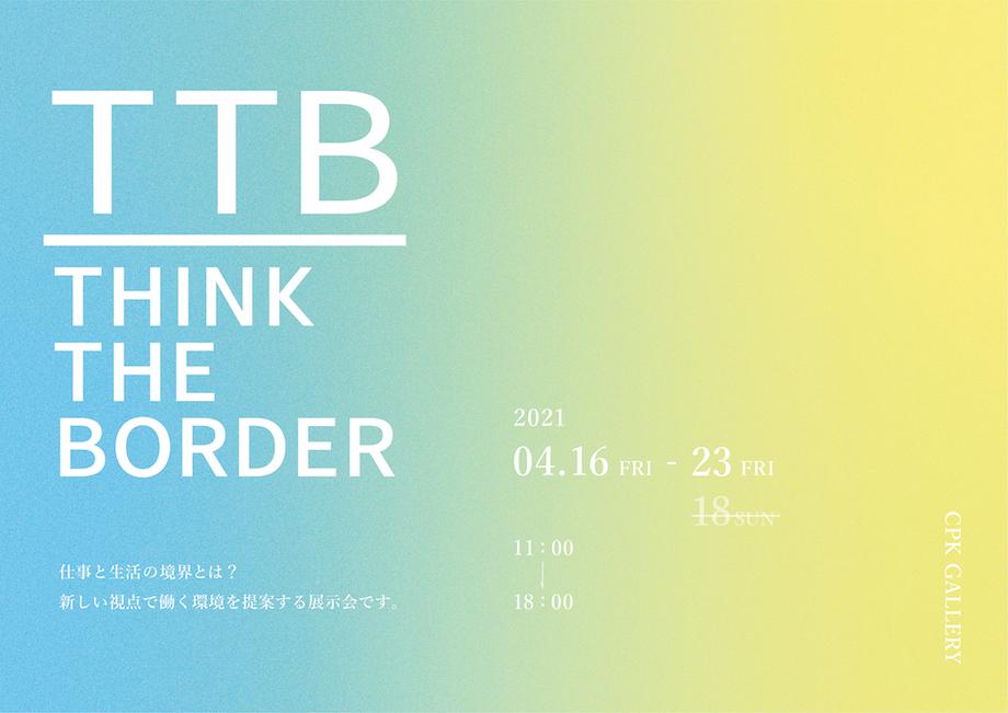 「THINK THE BORDER」