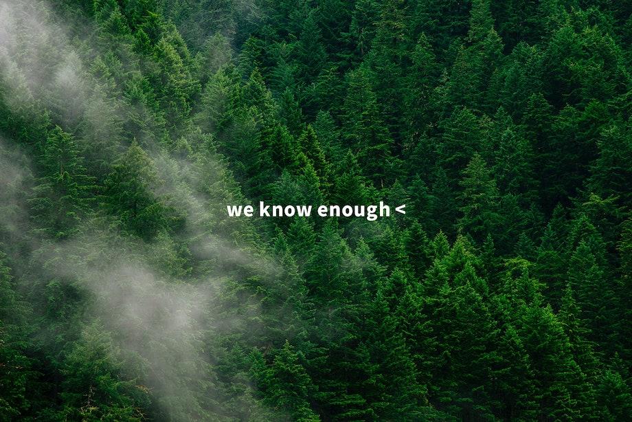 we know enough<(ウィーノーイナフ)